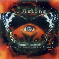 the_visions_-_a_trip_to_psychedelic_trance