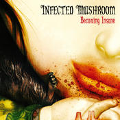 infected_mushroom_-_becoming_insane